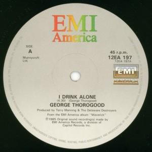 I Drink Alone single cover - George Thoroughgood